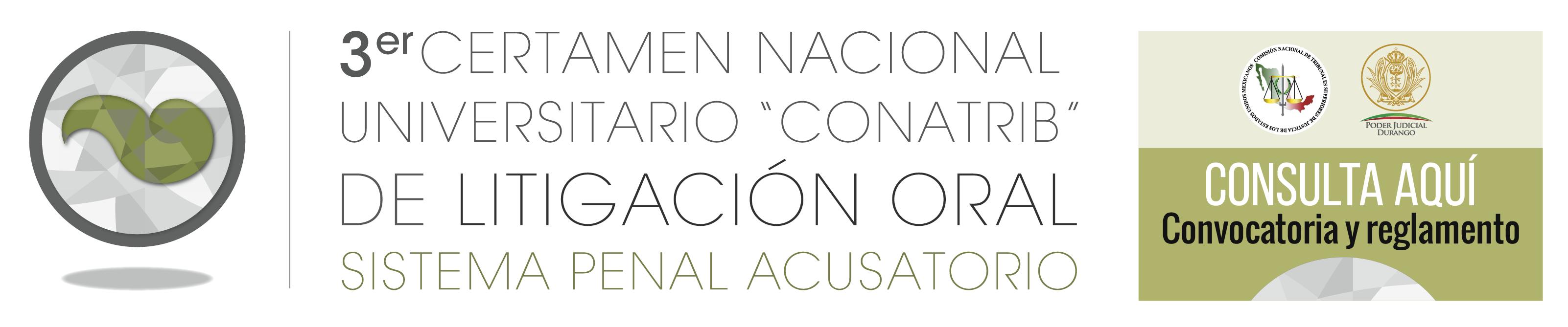 3er. Certamen Nacional Universitario CONATRIB de Litigación Oral