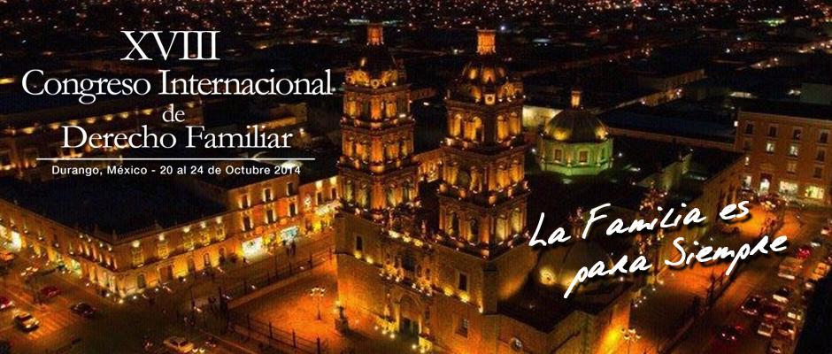 XVIII Congreso Internacional de Derecho Familiar